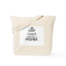 Keep calm and kiss a Premier Tote Bag