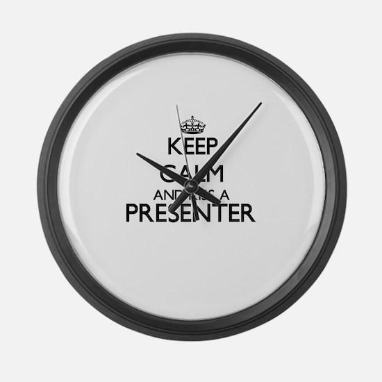 Keep calm and kiss a Presenter Large Wall Clock