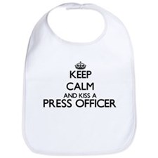 Keep calm and kiss a Press Officer Bib