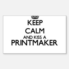 Keep calm and kiss a Printmaker Decal