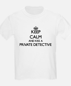 Keep calm and kiss a Private Detective T-Shirt