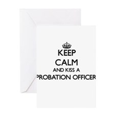 Keep calm and kiss a Probation Offi Greeting Cards