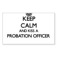 Keep calm and kiss a Probation Officer Decal