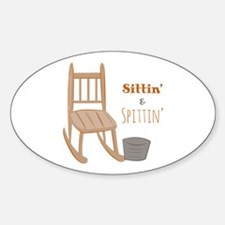 Sittin & Spittin Decal