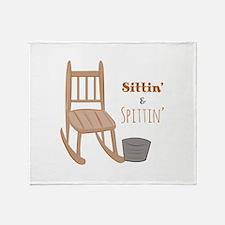 Sittin & Spittin Throw Blanket
