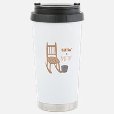 Sittin & Spittin Travel Mug