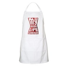 My Body My Life My Choice BBQ Apron
