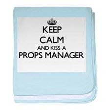 Keep calm and kiss a Props Manager baby blanket