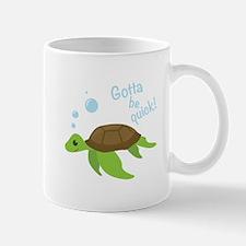 Be Quick Mugs