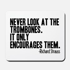 Trombone Quote Mousepad