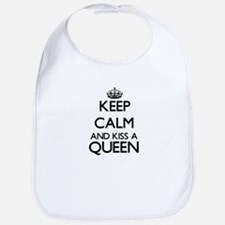 Keep calm and kiss a Queen Bib
