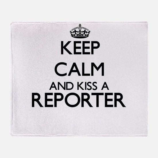 Keep calm and kiss a Reporter Throw Blanket
