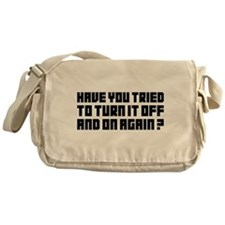 Turn it off and on again! Messenger Bag