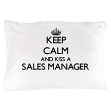 Keep calm and kiss a Sales Manager Pillow Case