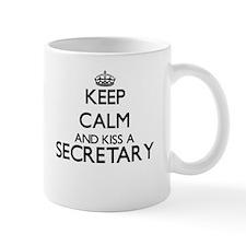 Keep calm and kiss a Secretary Mugs