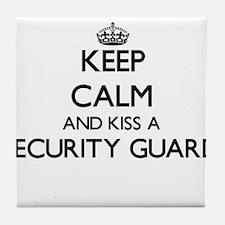 Keep calm and kiss a Security Guard Tile Coaster