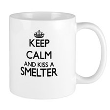 Keep calm and kiss a Smelter Mugs