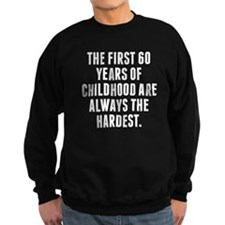 The First 60 Years Of Childhood Jumper Sweater