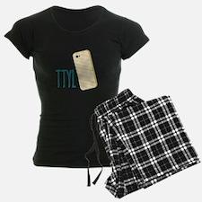 TTYL Pajamas