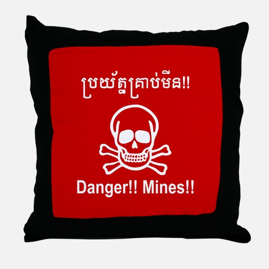 Danger!! Mines!! Cambodian Khmer Sign Throw Pillow