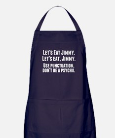 Use Punctuation Don't Be A Psycho Apron (dark)