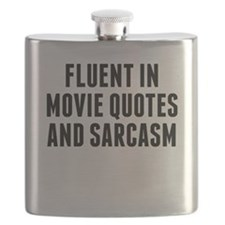 Fluent In Movie Quotes And Sarcasm Flask