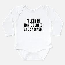 Fluent In Movie Quotes And Sarcasm Body Suit