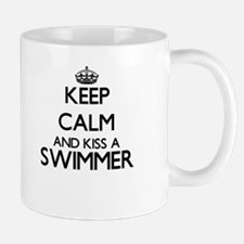 Keep calm and kiss a Swimmer Mugs