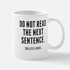 You Little Rebel Mugs