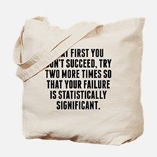 Statistically Significant Failure Tote Bag