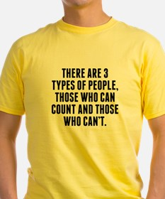 There Are 3 Types Of People T-Shirt