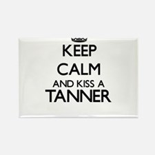 Keep calm and kiss a Tanner Magnets