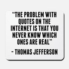 Thomas Jefferson Internet Quote Mousepad