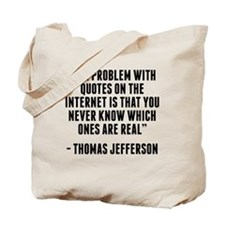 Thomas Jefferson Internet Quote Tote Bag