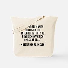 Benjamin Franklin Internet Quote Tote Bag