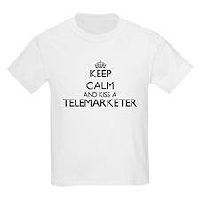 Keep calm and kiss a Telemarketer T-Shirt