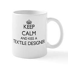 Keep calm and kiss a Textile Designer Mugs