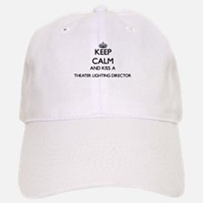 Keep calm and kiss a Theater Lighting Director Baseball Baseball Cap