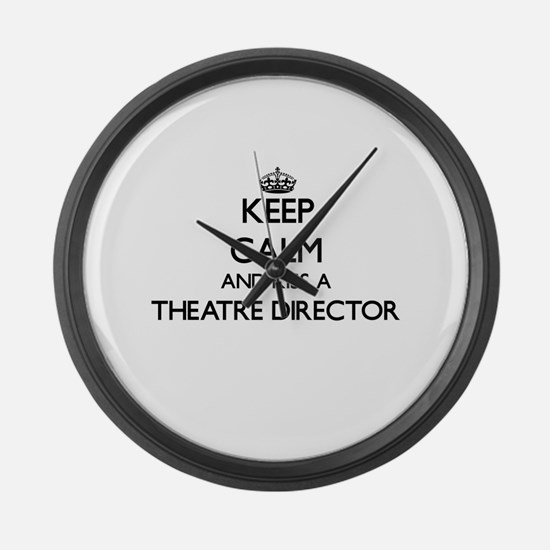 Keep calm and kiss a Theatre Dire Large Wall Clock
