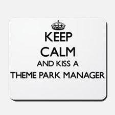 Keep calm and kiss a Theme Park Manager Mousepad