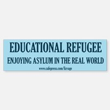 Educational Refugee/World Bumper Bumper Bumper Sticker