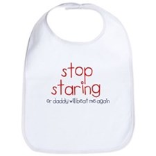 Stop Staring... Bib