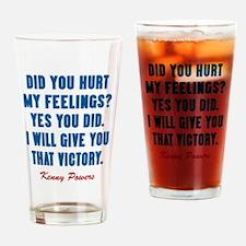Kenny Powers Hurt My Feelings Drinking Glass