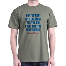 Kenny Powers Hurt My Feelings T-Shirt