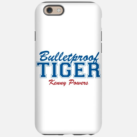 Kenny Powers Bulletproof Tiger iPhone 6 Tough Case