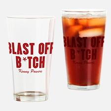 Kenny Powers Blast Off B*tch Drinking Glass
