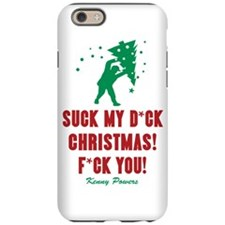 Kenny Powers Christmas Meltdown iPhone 6 Tough Cas