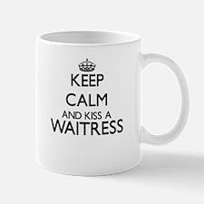 Keep calm and kiss a Waitress Mugs