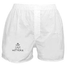 Keep calm and kiss a Wet Nurse Boxer Shorts