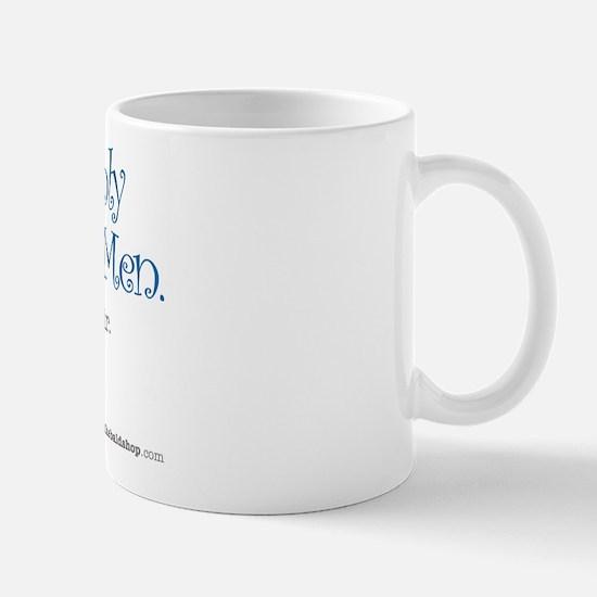 God Made Only a Few Perfect M Mug